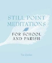 Still Point Meditations