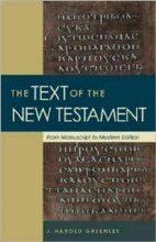 Text of the New Testament: From Manuscript to Mode