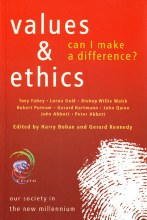 Values and Ethics - Can I Make a Difference?
