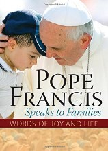 Pope Francis Speaks to Families