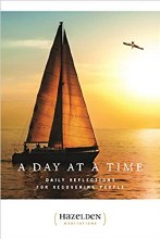 A Day at a Time: Daily Reflections for Recovering