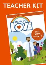 Grow In Love 3 Teacher Kit, 1st Class