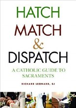 Hatch Match and Dispatch A Catholic GT Sacraments