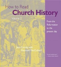 How to Read Church HIstory Vol 2