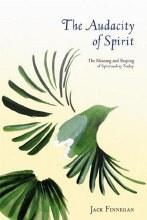 The Audacity of Spirit