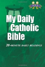 My Daily Catholic Bible, NAB, revised, Green