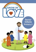 Grow in Love 2 Pupil Book, Senior Infants