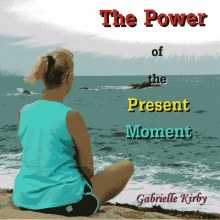 The Power of the Present moment Cd