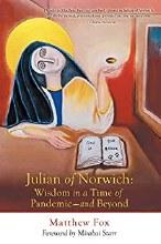 Julian of Norwich Wisdom in a Time of Pandemic