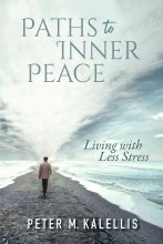 Paths to Inner Peace: Living with Less Stress