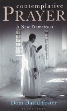 Contemplative Prayer: A New Framework