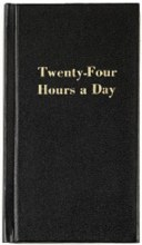 Twenty Four Hours a Day, Hardback Black