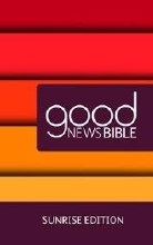 Good News Bible, Sunrise Edition, hardback