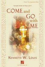 Come and Go with Me: A Eucharistic Liturgy