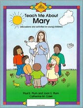 Teach Me About Mary