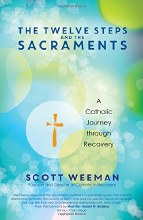 Twelve Steps and the Sacraments