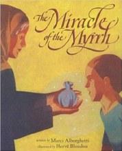 Miracle of the Myrrh