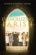 The Evangelizing Parish