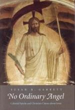 No Ordinary Angel: Celestial Spirits and Christian