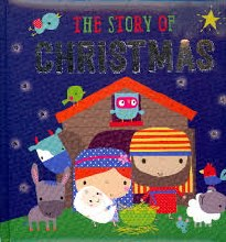 The Story of Christmas padded hardcover