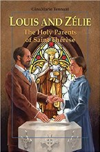 Louis and Zelie The Holy Parents of St Therese