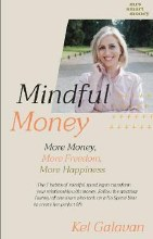 Mindful Money More Money More Happiness