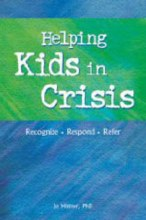 Helping Kids in Crisis