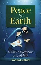 Peace on Earth Family Devotions for Advent