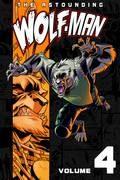 Astounding Wolf Man Tp Vol 04