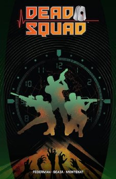 Dead Squad Tp Vol 01