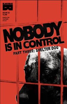 Nobody Is In Control #3 (Of 4) (Mr)