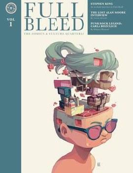 Full Bleed Comics & Culture Quarterly Hc Vol 01 New Edition