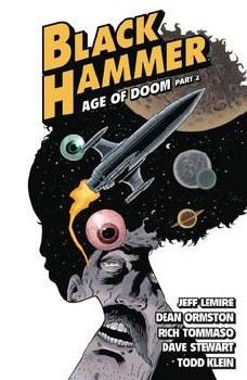 Black Hammer Tp Vol 04 Age Of Doom Part Ii (C: 0-1-2)