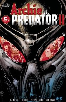 Archie Vs Predator 2 #5 (Of 5) Cvr A Hack