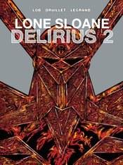 Lone Sloane Hc Vol 02 Delirius (Mr)