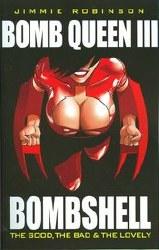 Bomb Queen Tp Vol 03 Bombshell (Mr)