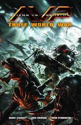 Aliens Vs Predator Three World War Tp