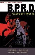 Bprd Plague Of Frogs Tp Vol 03 (Note Price)