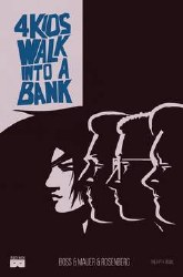 4 Kids Walk Into A Bank #5 (Mr)