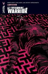 Wrath Of The Eternal Warrior Tp Vol 02 Labyrinth