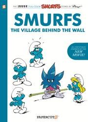 Smurfs The Village Behind The Wall Hc Vol 01