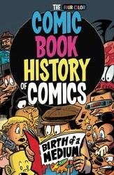 Comic Book History Of Comics Tp Birth Of A Medium