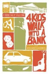 4 Kids Walk Into A Bank Tp (Mr)