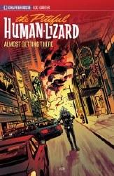 Pitiful Human Lizard Tp Vol 03 Almost Getting There