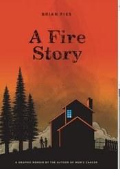 A Fire Story Hc Gn