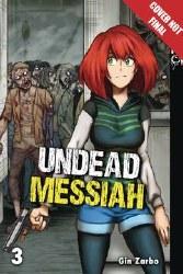 Undead Messiah Manga Gn Vol 03 (C: 0-1-2)