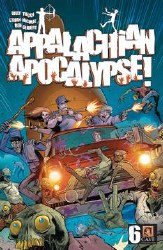 Appalachian Apocalypse #6