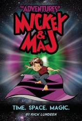 Adventures Of Mickey & Maj Book 01 Time Space Magic