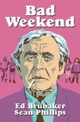 Bad Weekend Hc (Mr)