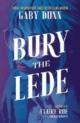 Bury The Lede Tp (C: 0-1-2)